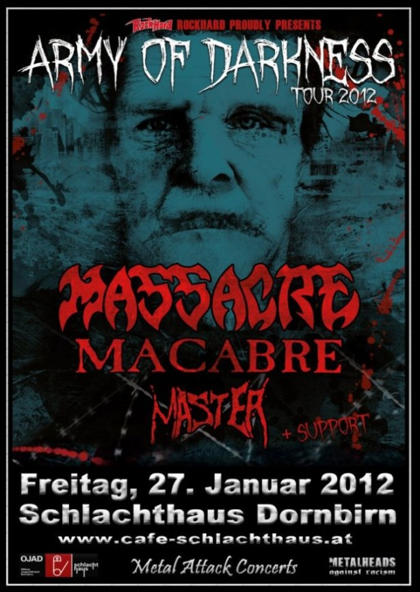 Army Of Darkness Tour 2012 Massacre (usa) Macabre (usa) Master (usa/cz)