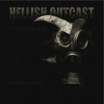 HELLISH OUTCAST Your God Will Bleed Transcend Music Release: 2 April 2012