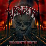 Vendetta Feed The Extermination Massacre Records