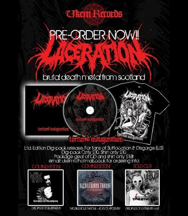 UKEM Records signed Scottish Brutal Death Metal act Laceration
